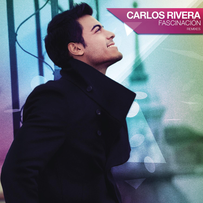 Carlos-Rivera-Fascinación-Remixes