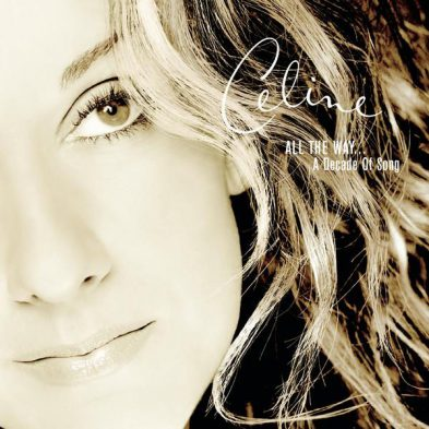 Celine All The Way...A Decade of Song