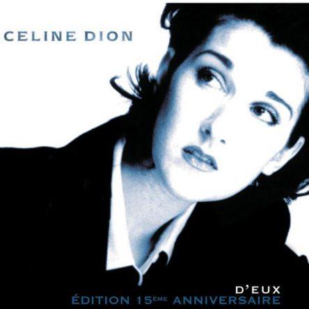 Celine Dion - D'Eux Edition 15eme Anniversaire