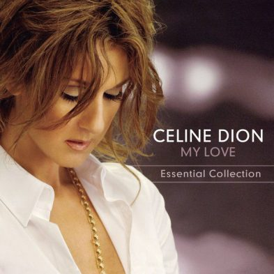 Celine Dion - My Love Essential Collection