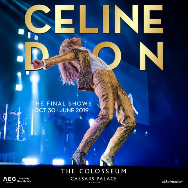 Celine Dion - The Final Shows - Oct 30 - June 2019