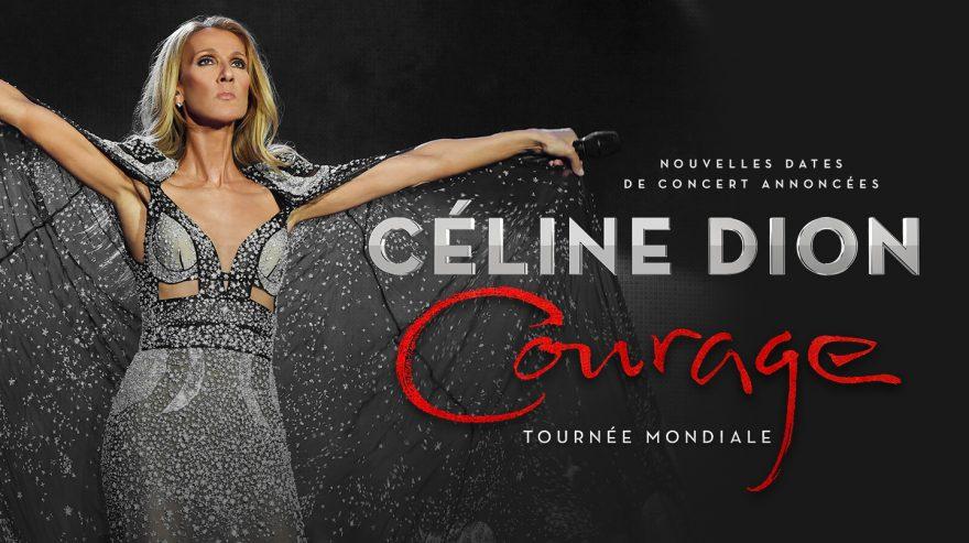 NOUVELLES DATES DE CONCERT ANNONCÉES - Céline Dion - Courage - Tournée Mondiale
