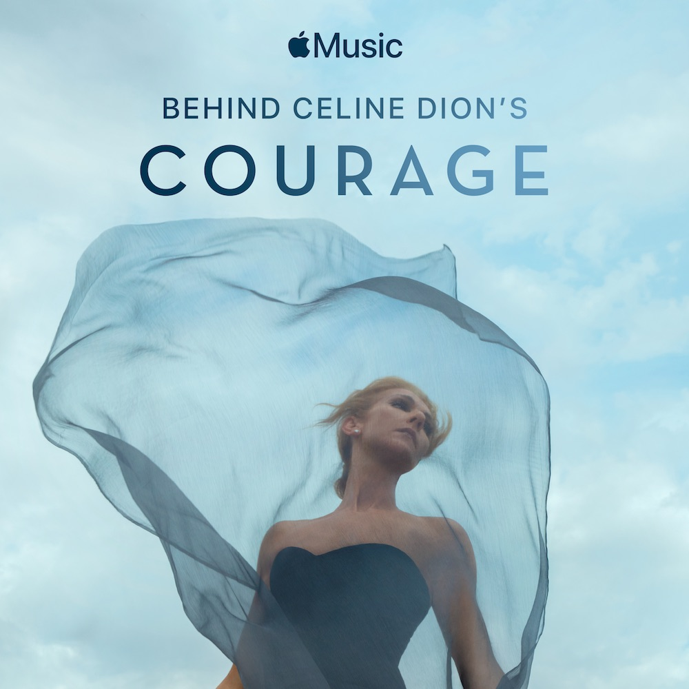 Behind Celine Dion's Courage