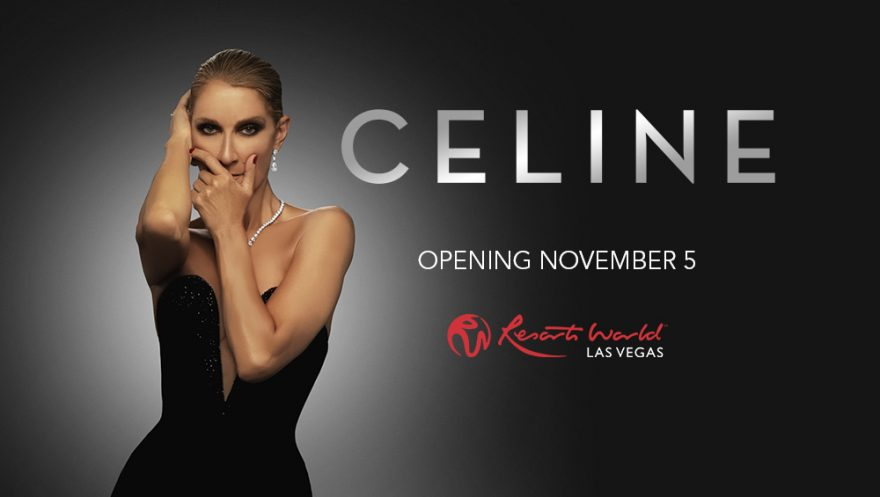 Celine - Opening November 5 - Resorts World Las Vegas