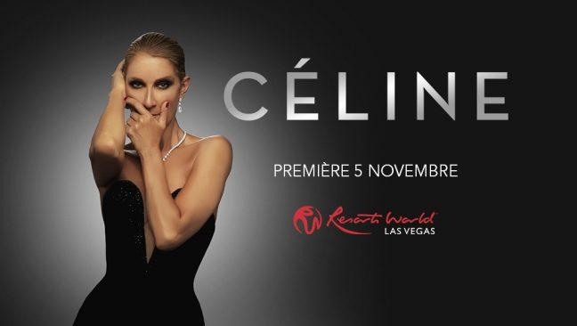 Céline - Première 5 Novembre - Resorts World Las Vegas