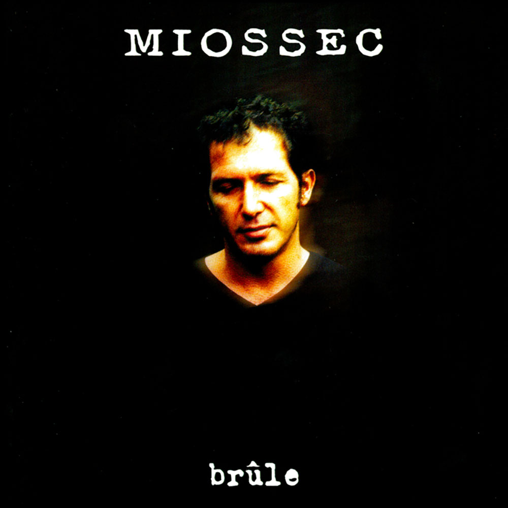 Miossec Cover Brule