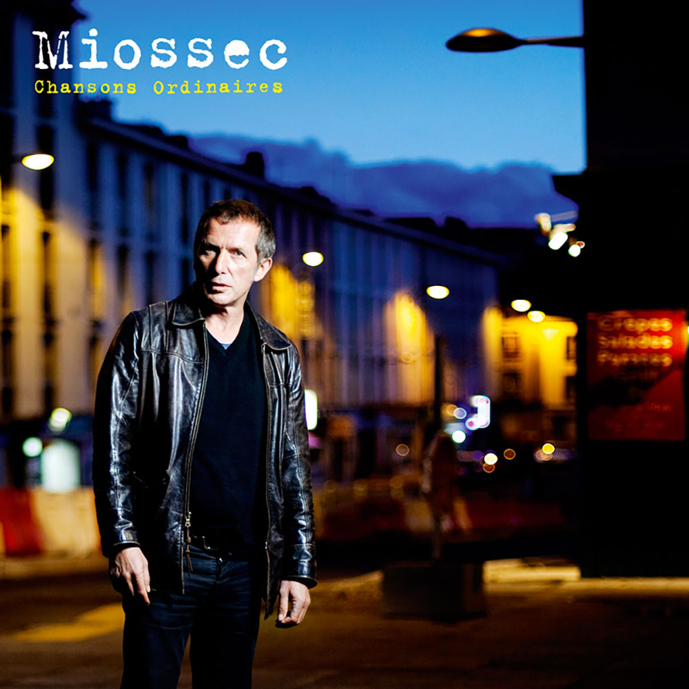 Miossec Cover Chansons Ordinaires