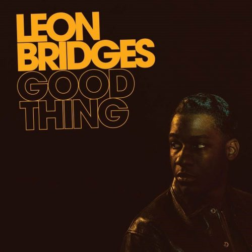 COLUMBIA RECORDS ANNOUNCES THE RELEASE OF GOOD THING, THE NEW STUDIO ALBUM FROM TWO TIME GRAMMY AWARD NOMINEE LEON BRIDGES