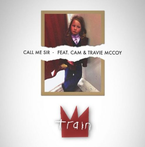 "MULTI-GRAMMY AWARD-WINNING BAND TRAIN DEBUTS SINGLE ""CALL ME SIR"""