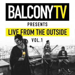 BalconyTV-Records-Live-From-The-Outside
