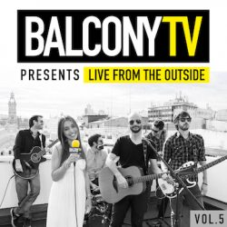 "Inside BalconyTV's ""Live From the Outside, Vol. 5"""