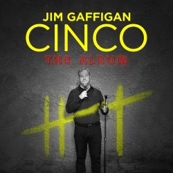 Out Today by The Orchard: Jim Gaffigan, Jason Isbell & More