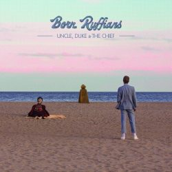 Out Today by The Orchard: Born Ruffians, Miracle & More