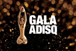 The ADISQ Gala Awards Nominees Are Out!
