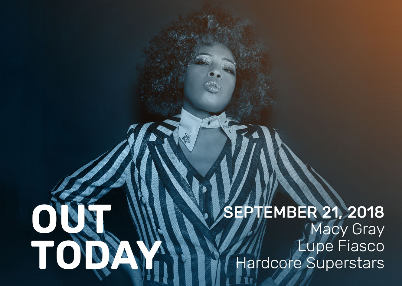 Out Today by The Orchard: Lupe Fiasco, Macy Gray & More