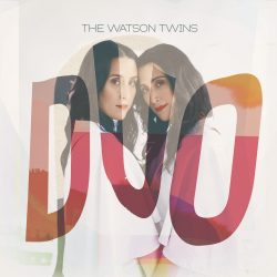 Ten Minutes with The Watson Twins