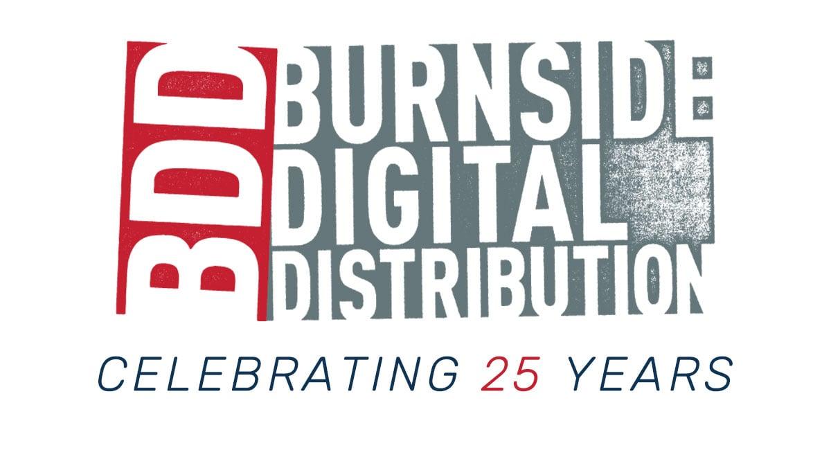 Happy 25th Birthday, Burnside Distribution!