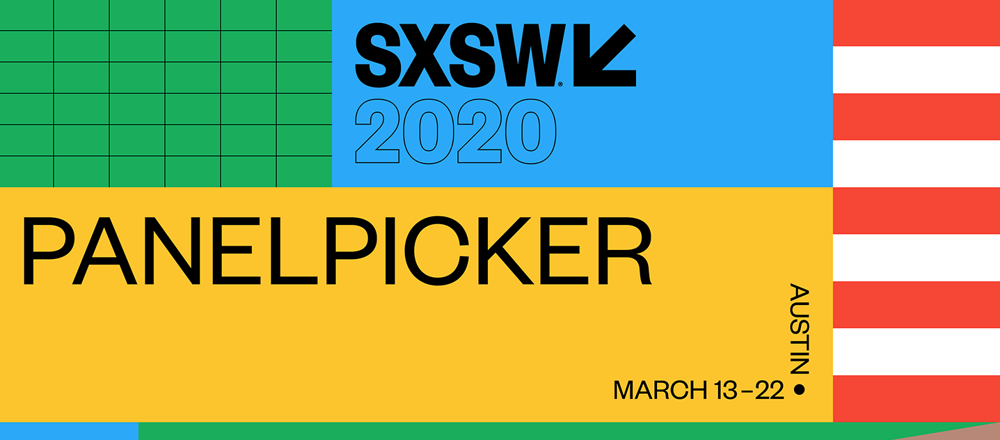 Voting Is Now Open for SXSW 2020 PanelPicker