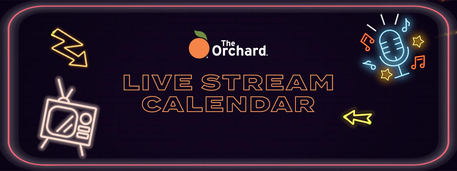 The Orchard: Live Stream Calendar (Updating)