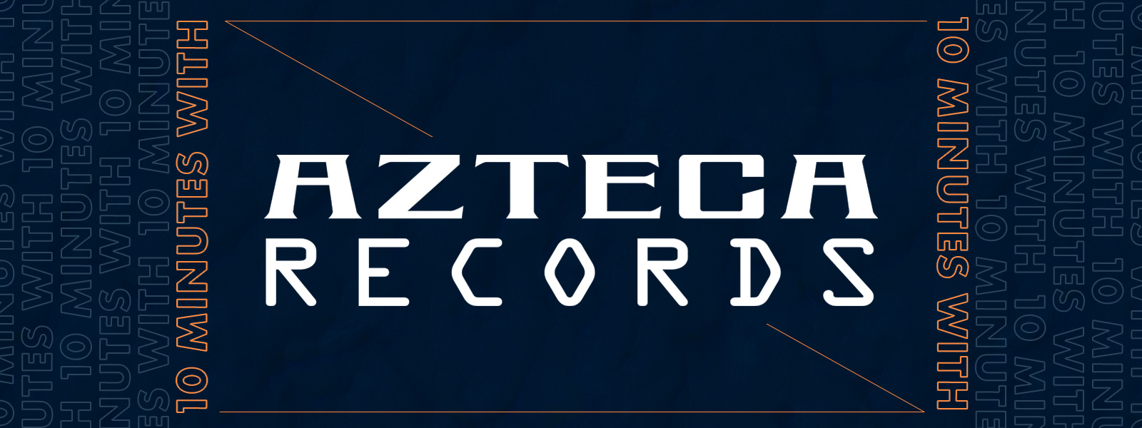 Ten Minutes With Azteca Records