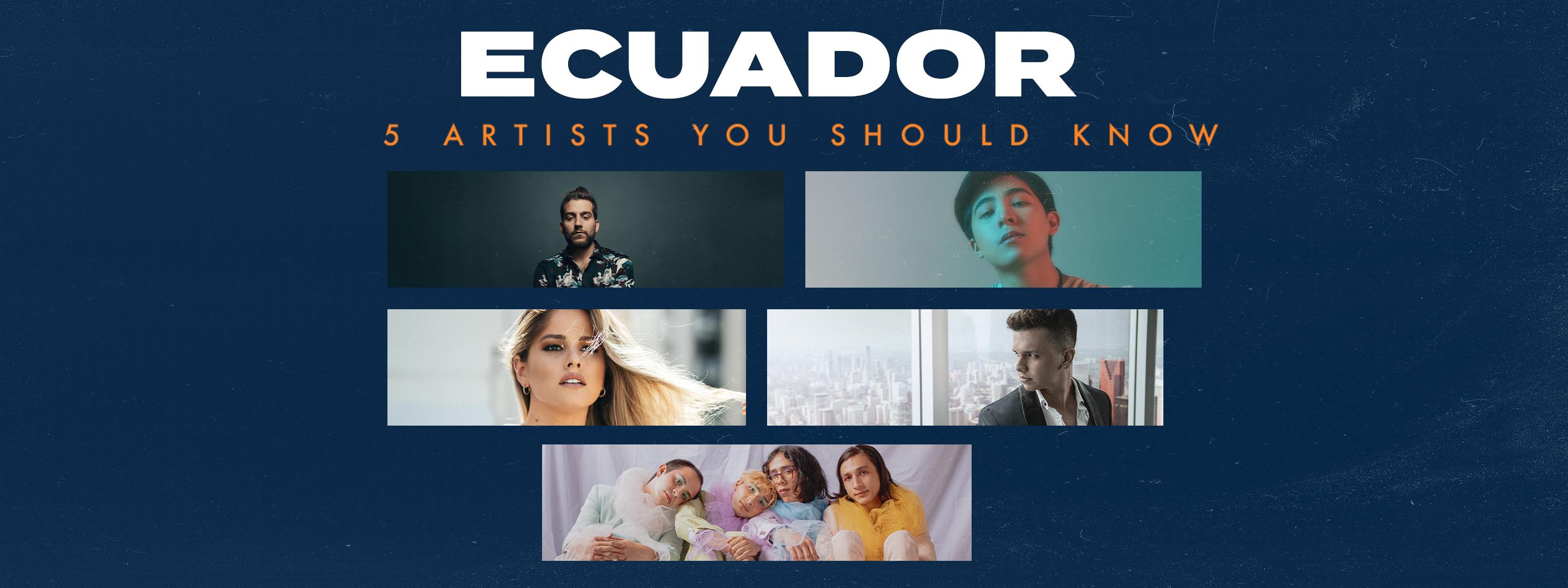 5 Artists You Should Know: Ecuador