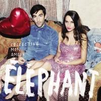 Éléphant – Collective mon amour