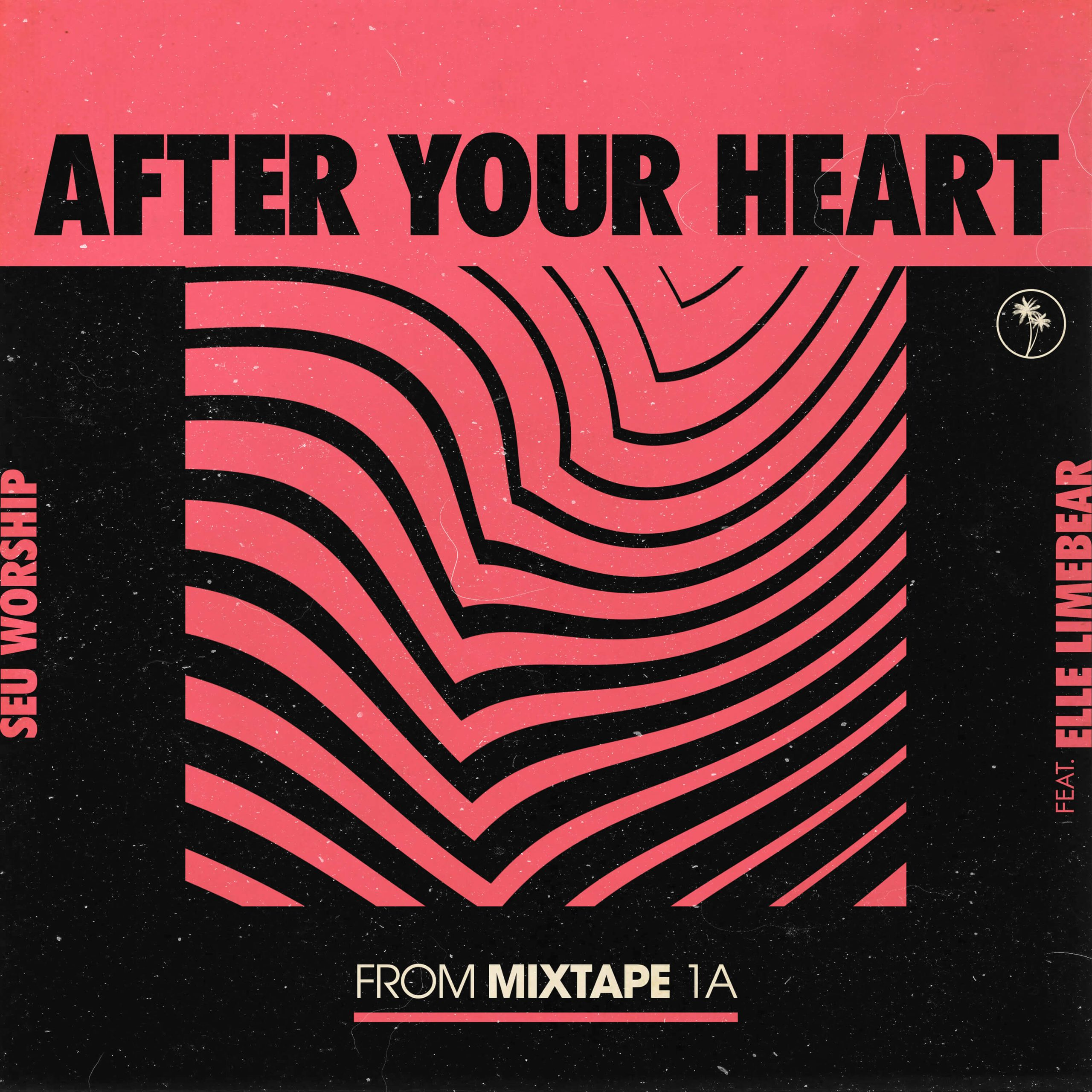 Elle Limebear Single - After Your Heart