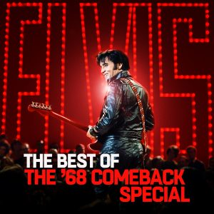 Elvis Presley The Best Of The 68 Comeback Special