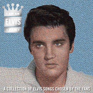 I Am An Elvis Fan' Official Track Listing Revealed! In Stores July 31st