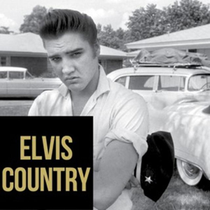 Elvis: Country Playlist Available Now On Spotify