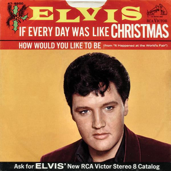 If Every Day Was Like Christmas