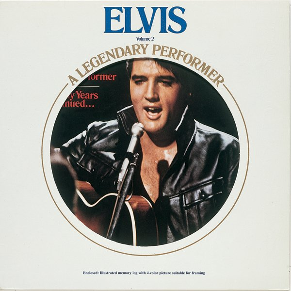 Elvis – A Legendary Performer Vol. 2