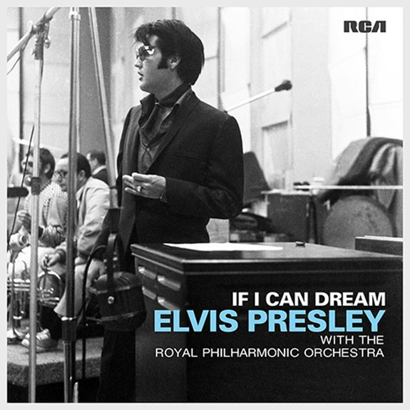 Elvis Presley 'If I Can Dream' Available Now!