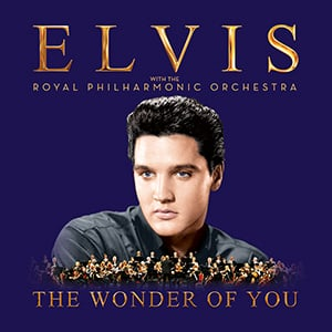 Premiere: Elvis Presley 'I've Got A Thing About You Baby' With The Royal Philharmonic Orchestra