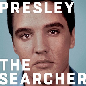 An Inside Look At 'Elvis Presley: The Searcher'