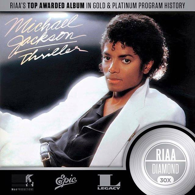 MICHAEL JACKSON'S THRILLER IS THE FIRST ALBUM CERTIFIED RIAA
