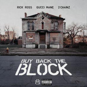 rickross_buybacktheblock_sngl_cvr_exp_5x5_hr1
