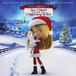 EPIC RECORDS ANNOUNCES THE OFFICIAL SOUNDTRACK ALBUM FOR MARIAH CAREY'S ALL I WANT FOR CHRISTMAS IS YOU