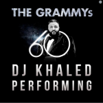 RIHANNA, DJ KHALED, BRYSON TILLER TO PERFORM AT 60TH GRAMMY AWARDS!