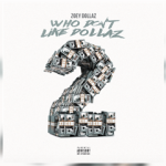 ZOEY DOLLAZ RELEASES NEW EP WHO DON'T LIKE DOLLAZ 2 FT. LIL YACHTY, SMOKEPURPP AND MORE!