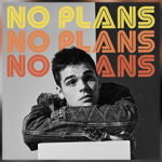 "AJ MITCHELL RELEASES NEW SINGLE ""NO PLANS"" FEATURING MARTEEN"