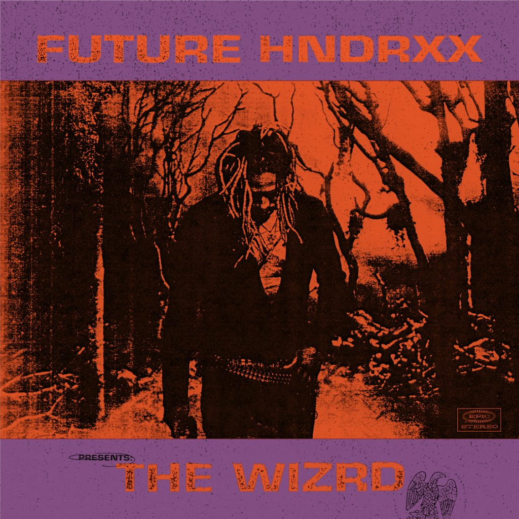 3c07bff011980 FUTURE RETURNS WITH NEW ALBUM FUTURE HNDRXX PRESENTS  THE WIZRD TODAY