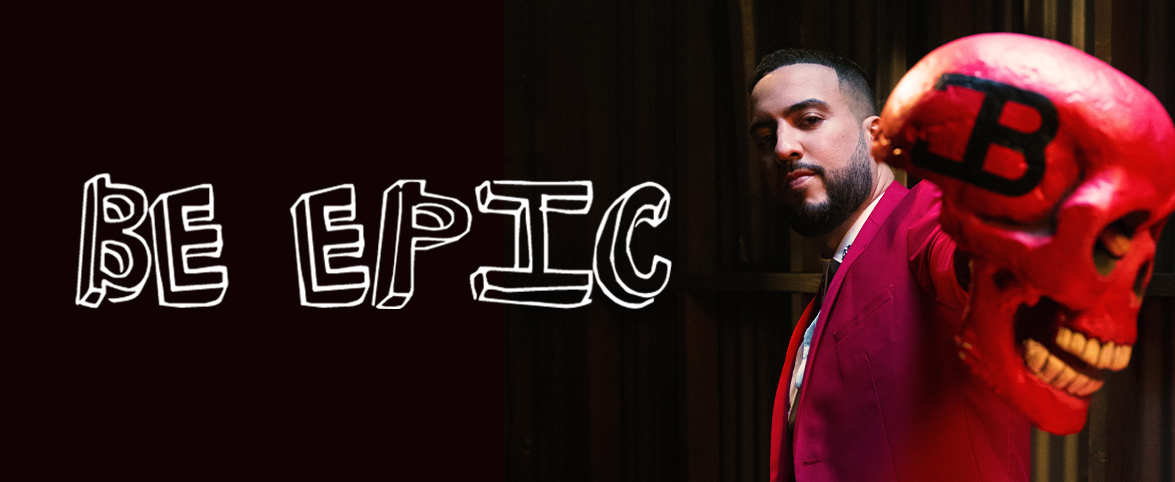 ece3cdb74 French Montana Be Epic Slider. Epic Records News