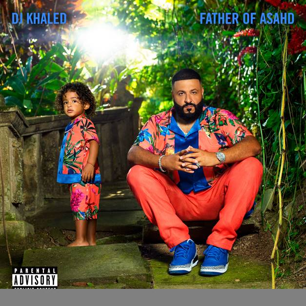 DJ KHALED UNLEASHES BIGGEST ALBUM EVENT OF 2019, FATHER OF ASAHD, TODAY