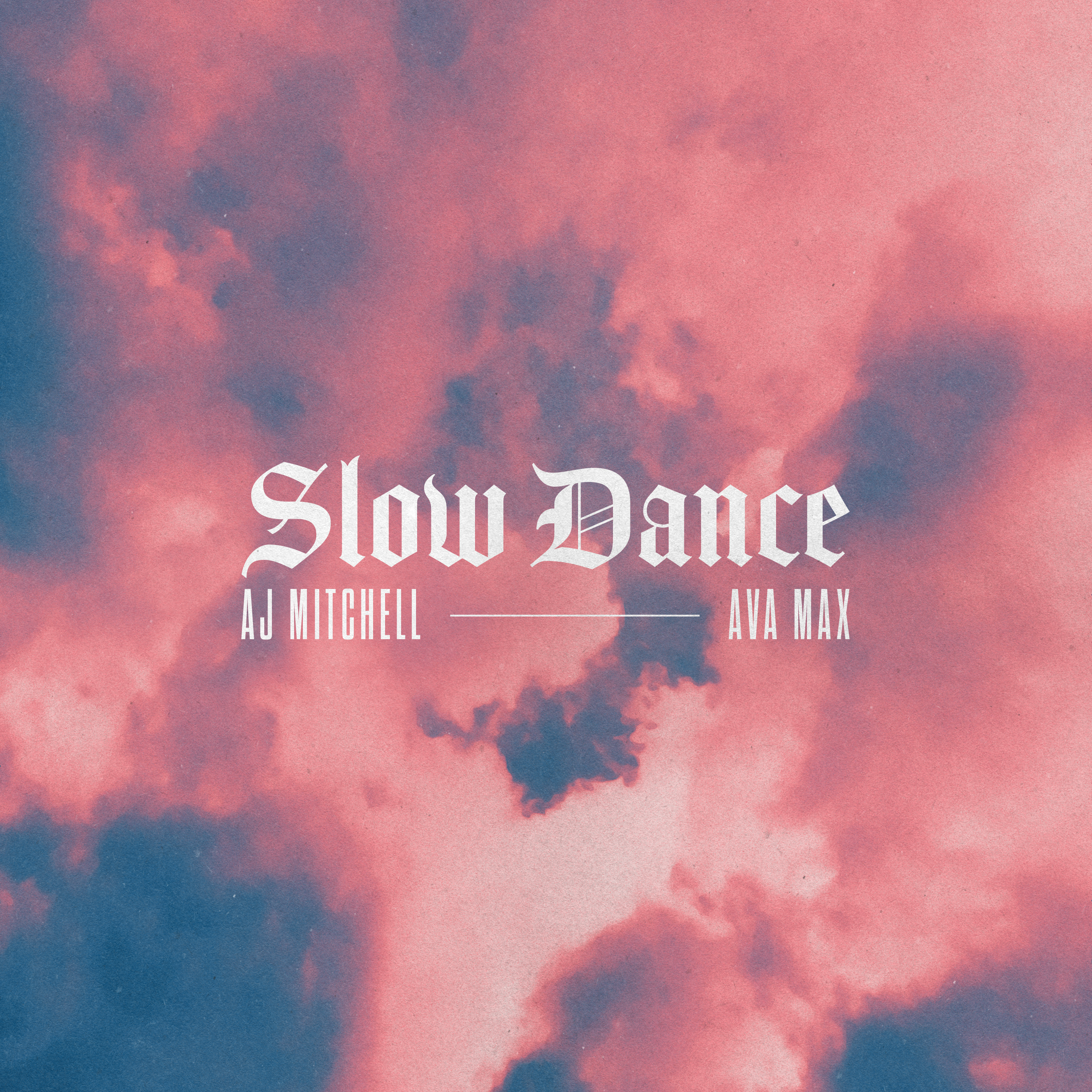 """AJ MITCHELL UNVEILS """"SLOW DANCE"""" FEATURING AVA MAX - Epic Records"""