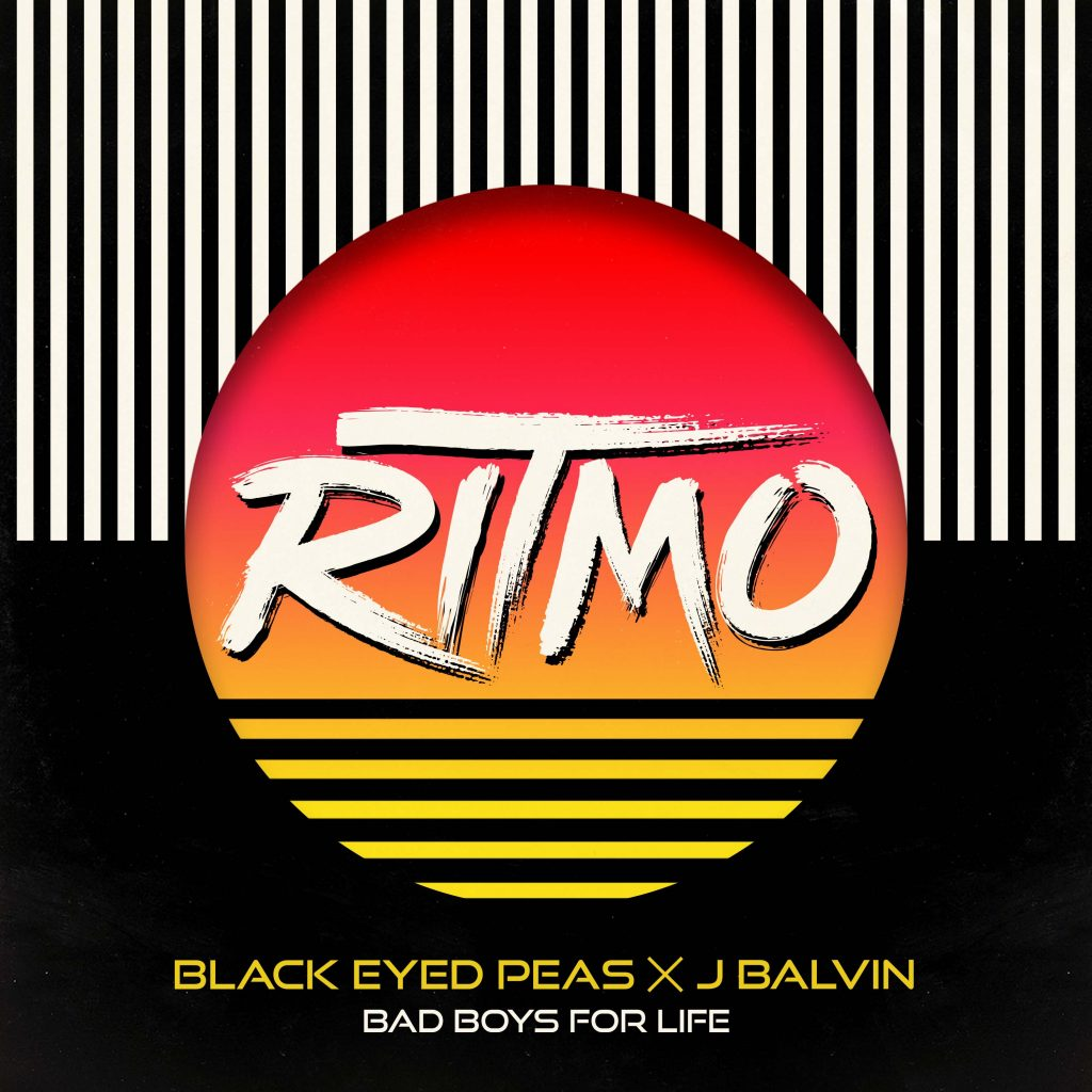 "BLACK EYED PEAS X J BALVIN DROP NEW TRACK & VIDEO ""RITMO (BAD BOYS FOR LIFE)"""