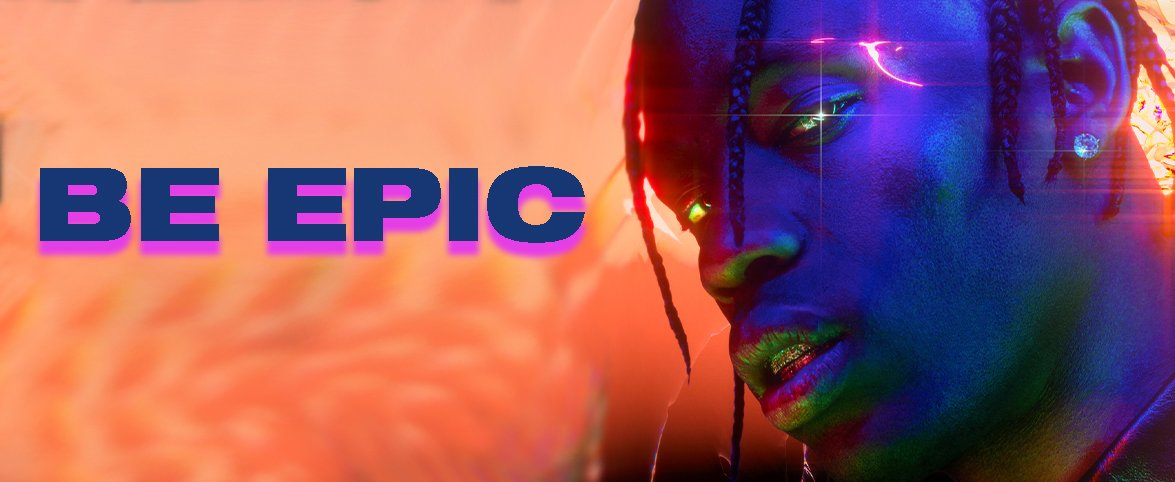 travis scott be epic banner