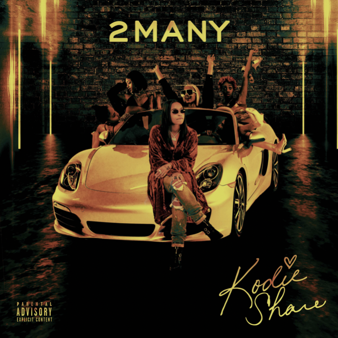 "KODIE SHANE UNVEILS NEW SINGLE ""2 MANY"""