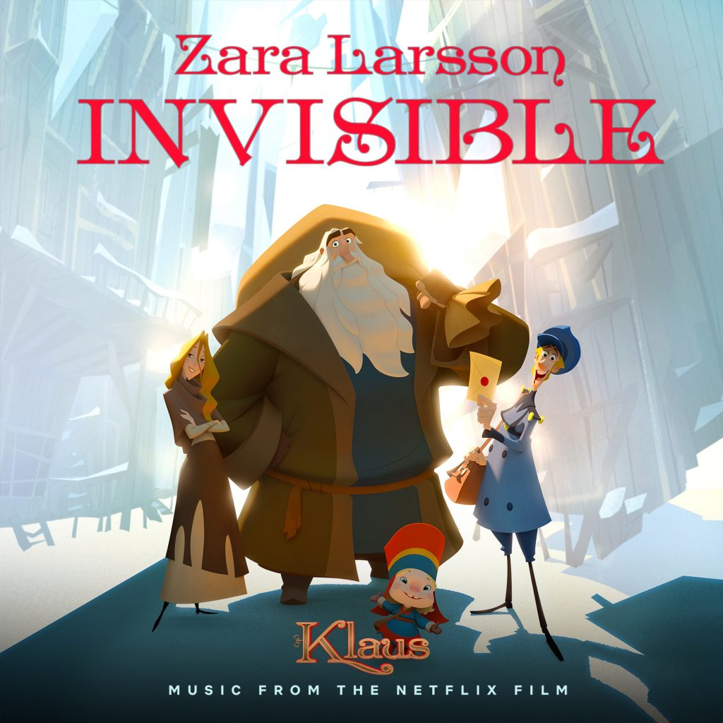 "EPIC RECORDS & NETFLIX RELEASE NEW SINGLE + LYRIC VIDEO FOR ""INVISIBLE"" FROM THE ANIMATED FEATURE KLAUS"