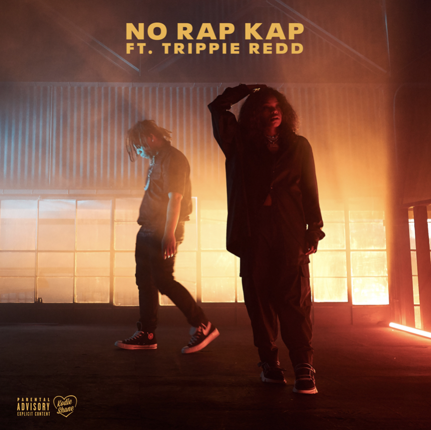 "KODIE SHANE RELEASES NEW SINGLE ""NO RAP KAP"" FEATURING TRIPPIE REDD"